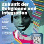 Zukunft der Religionen und Integration - Vielfalt erleben