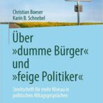 """Über """"dumme Bürger"""" und """"feige Politiker"""""""