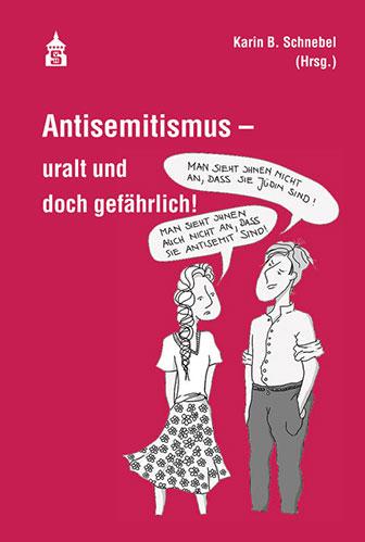 Antisemtismus uralt und gefährlich